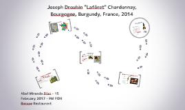 "Joseph Drouhin ""Lafôret"" Chardonnay, Bourgogne, Burgundy, Fr"