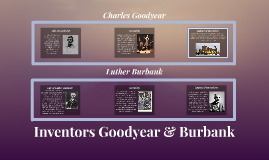 Inventors Goodyear & Burbank