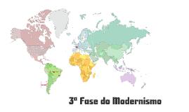 Copy of 3 ª Fase do Modernismo