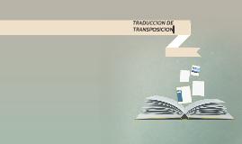 TRADUCCION DE TRANSPOSICION