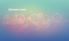 Zdrowe Love
