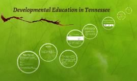 Developmental Education in Tennessee