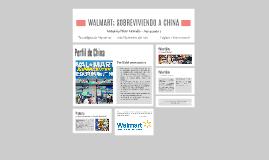 WALMART; SOBREVIVIENDO A CHINA