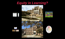 Equity in Learning?