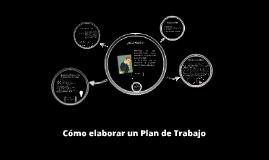 Copy of Cómo elaborar un Plan de Trabajo