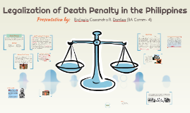 Legalization of Death Penalty in the Philippines