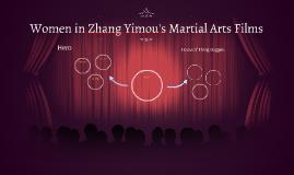 Women in Zhang Yimou's Martial Arts Films