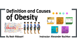 Definition and Causes of Obesity