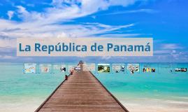 La Republica de Panamá