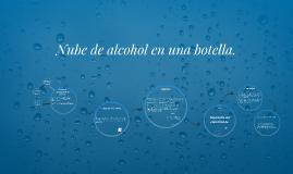 Nube de alcohol en una botella.