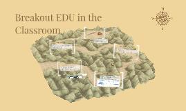 Breakout EDU in the Classroom