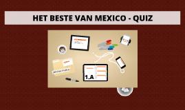 HET BESTE VAN MEXICO - QUIZ