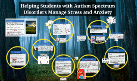 Drafting of Helping Students with Autism Spectrum Disorders Manage Stress and Anxiety