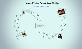 DEMONIOS, ANJOS E NEFILINS