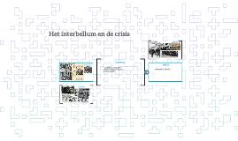Het interbellum en de crisis
