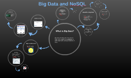 Big Data and NoSQL