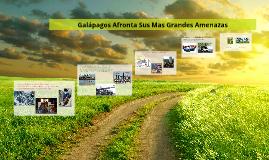 Galápagos Afronta Sus Mas Grandes Amenazas