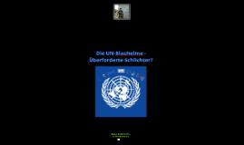 Die UN-Blauhelme - Überforderte Schlichter?