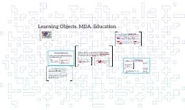 Learning Objects. MDA. Education