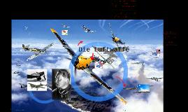 Copy of Die Luftwaffe