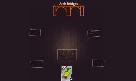 Arch Brigdes