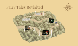 Fairy Tales Revisited