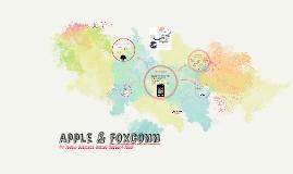 Copy of Case Study: Apple & Foxconn
