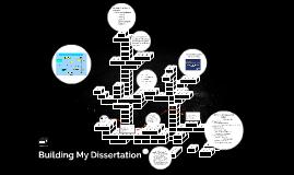 Building My Dissertation