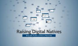 Raising Digital Natives
