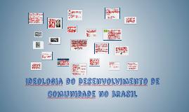 Copy of Ideologia do Desenvolvimento de Comunidade no Brasil