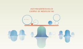 ESTA PRESENTACION ES UN EJEMPLO  DE  MEDIOS DE TICs