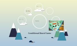 Conditional Board Game