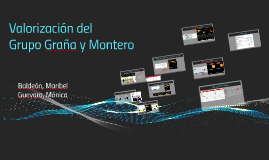 Valorizacion de Graña y Montero