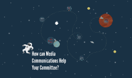 How can Media Communications Help Your Committee?