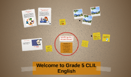 Welcome to Grade 5 CLIL English