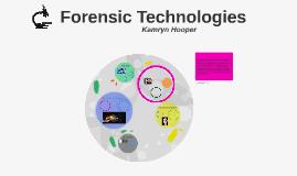 Forensic Technologies