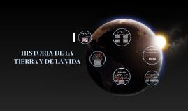 Copy of HISTORIA DE LA TIERRA Y DE LA VIDA