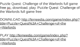 Puzzle Quest: Challenge of the Warlords full game free pc, d