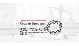 Copy of Copy of Law Magnet Freshmen Orientation - Keys