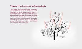 Nuevas Tendencias de la Antropología