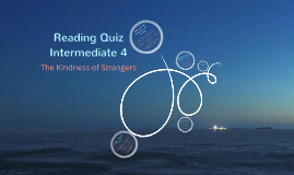 Reading Quiz Intermediate 4