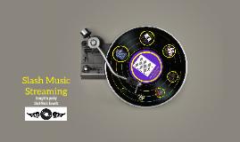Slash Music Streaming