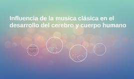 Influencia de la musica clásica en el desarrollo del cerebro