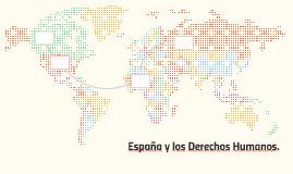 España y los Derechos Humanos.