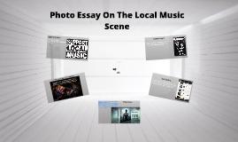 Copy of Photo Essay On The Local Music Scene