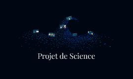 Projet de Science