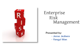 Copy of Copy of Enterprise Risk Management