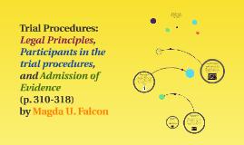 Legal Principles, Participants in the trial procedures, Admi