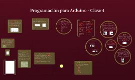 Programación para Arduino - Clase 4