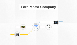 history of the ford motor company. Cars Review. Best American Auto & Cars Review